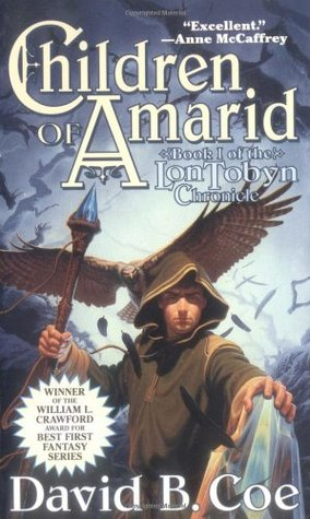 Children of Amarid by David B. Coe