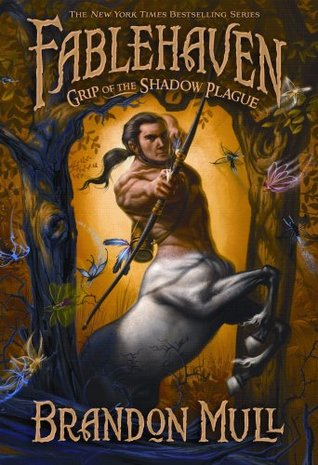 Grip of the Shadow Plague by Brandon Mull
