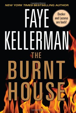 The Burnt House by Faye Kellerman