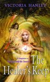 The Healer's Keep (Healer and Seer, #2)