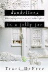 Dandelions in a Jelly Jar (The Lake Emily Series #2)