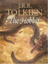 The Hobbit, Or, There and Back Again. by J.R.R. Tolkien