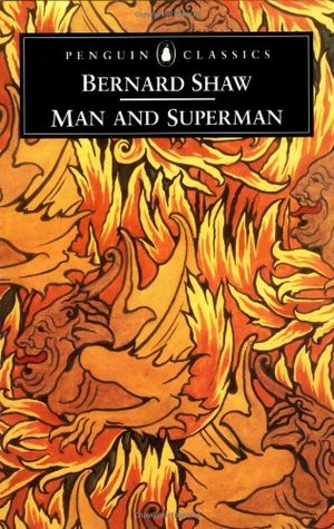 Man and Superman by George Bernard Shaw