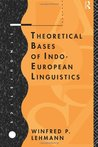 Theoretical Bases on Indo-European Linguistics