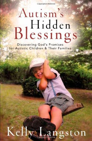 Autism's Hidden Blessings by Kelly Langston