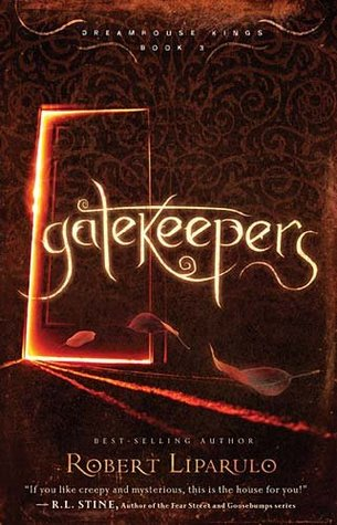 Gatekeepers by Robert Liparulo