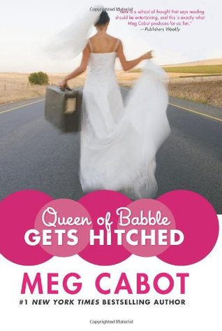 Queen of Babble Gets Hitched by Meg Cabot