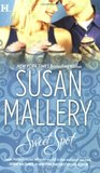 Sweet Spot by Susan Mallery
