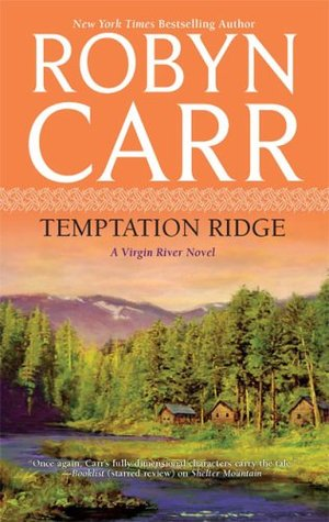 Temptation Ridge by Robyn Carr