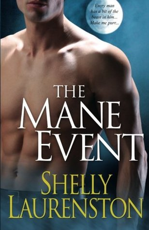 The Mane Event by Shelly Laurenston