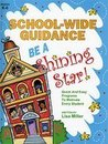 School-Wide Guidance: Be a Shining Star!