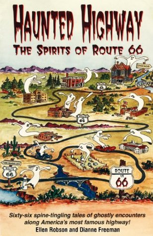 Haunted Highway: The Spirits of Route 66 (Travel and Local Interest)