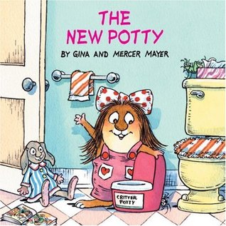 The New Potty (Little Critter) by Gina Mayer