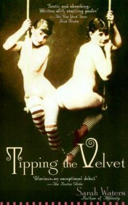 Tipping the Velvet by Sarah Waters
