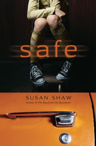 Safe by Susan Shaw