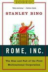 Rome, Inc.: The Rise and Fall of the First Multinational Corporation (Enterprise)
