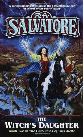 The Witch's Daughter by R.A. Salvatore