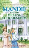 Mandie and the Missing Schoolmarm (Mandie Books, 39)