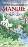 Mandie and the Tornado! (Mandie Books, 34)