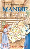 Mandie and the Quilt Mystery (Mandie Books, 35)