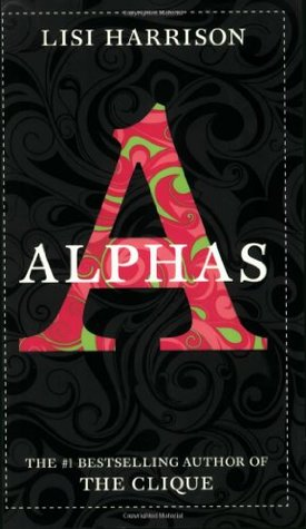 Alphas by Lisi Harrison