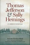 Thomas Jefferson and Sally Hemings by Annette Gordon-Reed