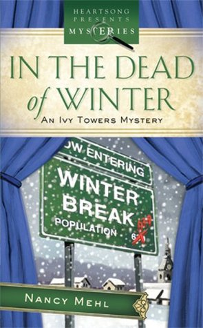 In The Dead of Winter by Nancy Mehl