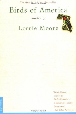 Birds of America by Lorrie Moore