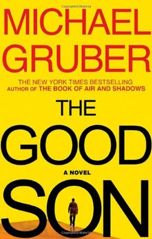 The Good Son by Michael Gruber