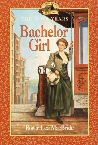 Bachelor Girl by Roger Lea MacBride