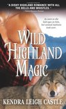 Wild Highland Magic (The MacInnes Werewolves Trilogy, #3)