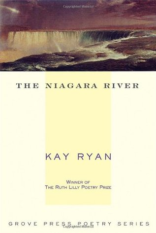 The Niagara River by Kay Ryan