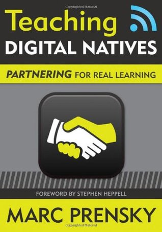 Teaching Digital Natives by Marc Prensky