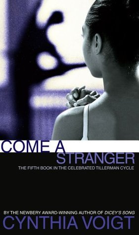 Come a Stranger (Tillerman Cycle, #5)