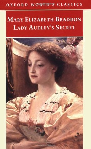 Lady Audley's Secret by Mary Elizabeth Braddon