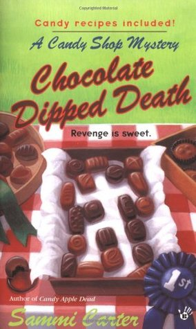 Chocolate Dipped Death by Sammi Carter