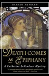 Death Comes As Epiphany (Catherine LeVendeur, #1)