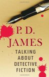 Talking About Detective Fiction by P.D. James