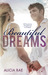 Beautiful Dreams (Beautiful, #3)