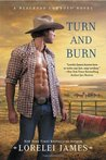 Turn and Burn by Lorelei James