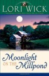 Moonlight on the Millpond (Tucker Mills Triology, #1)