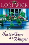 Just Above a Whisper (Tuckers Mill Triology, #2)