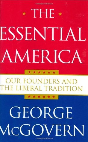 The Essential America by George S. McGovern