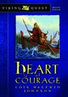 Heart of Courage (Viking Quest, #4)