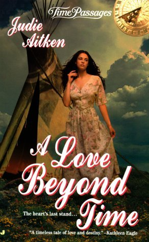 A Love Beyond Time by Judie Aitken