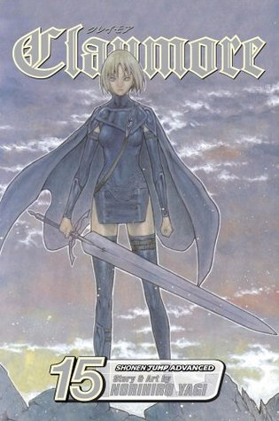 Claymore, Vol. 15 by Norihiro Yagi