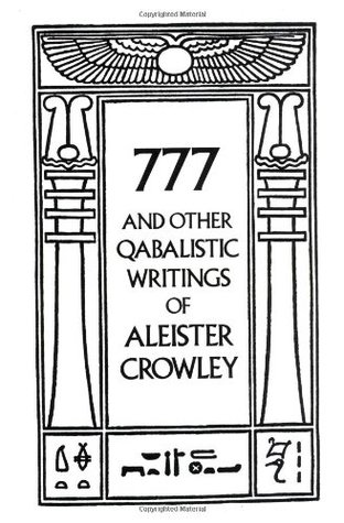 777 and Other Qabalistic Writings by Aleister Crowley