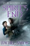 Spirit's End (The Legend of Eli Monpress #5)