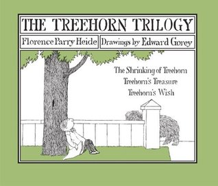 The Treehorn Trilogy by Florence Parry Heide