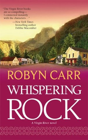 Whispering Rock by Robyn Carr